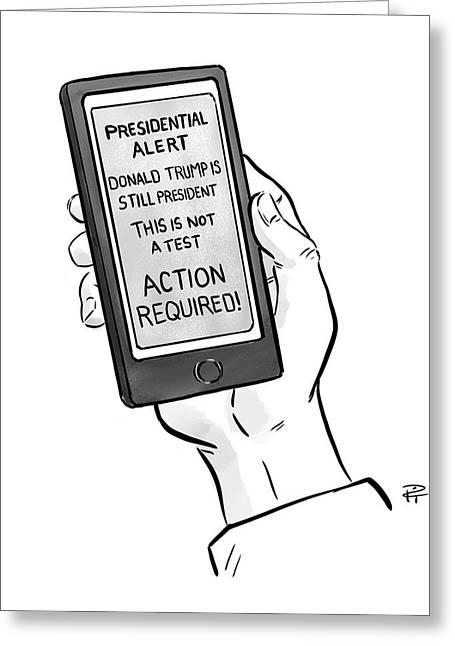 A Presidential Alert Greeting Card