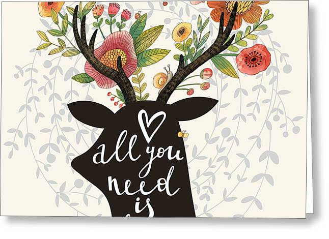 All You Need Is Love. Incredible Deer Greeting Card