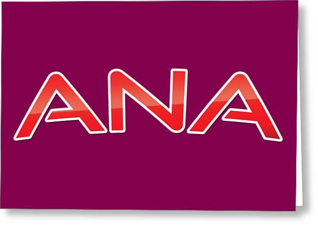 Ana Greeting Card