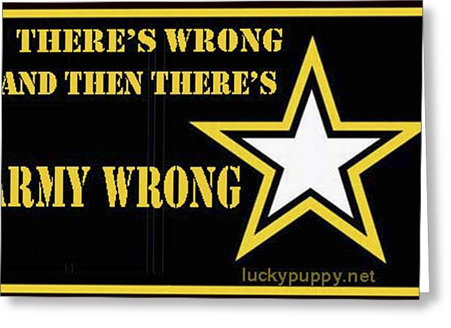 Army Wrong Greeting Card