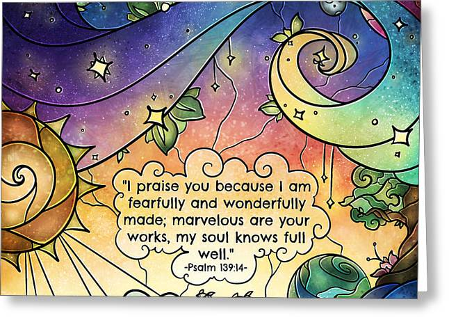 Fearfully And Wonderfully Made By Him Greeting Card