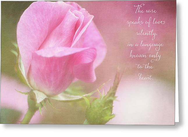 The Rose Speaks Of Love Photograph Greeting Card