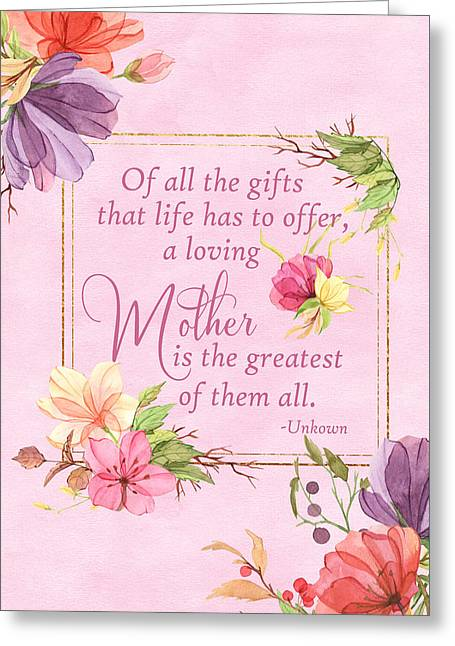 Mother Is The Greatest Gift Greeting Card