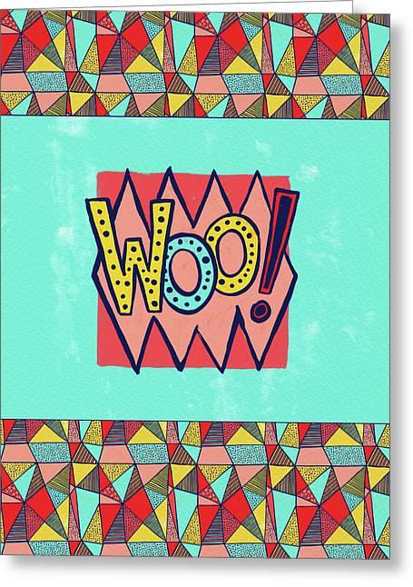 Woo Greeting Card