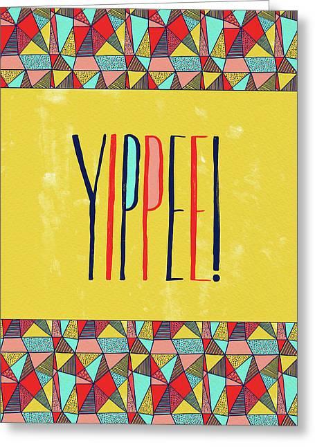 Yippee Greeting Card