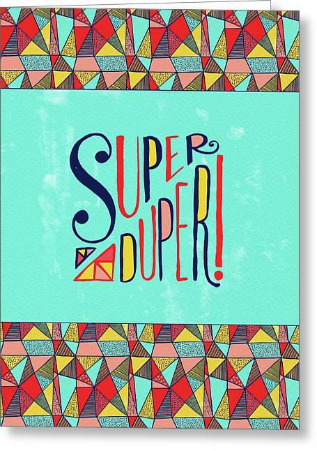 Super Duper Greeting Card
