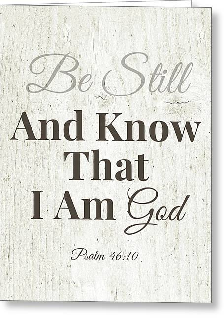 Be Still And Know That I Am God- Art By Linda Woods Greeting Card