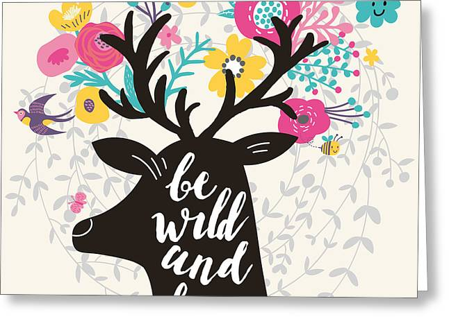 Be Wild And Free. Incredible Deer Greeting Card