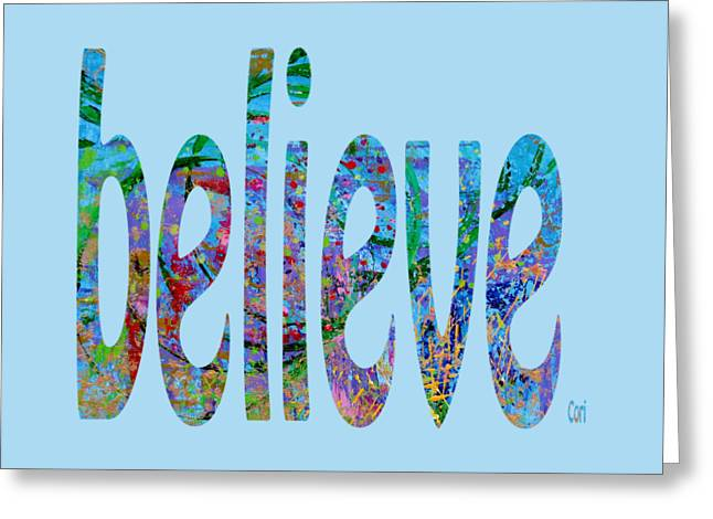 Believe 1001 Greeting Card