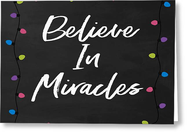Greeting Card featuring the digital art Believe In Miracles 2-art By Linda Woods by Linda Woods
