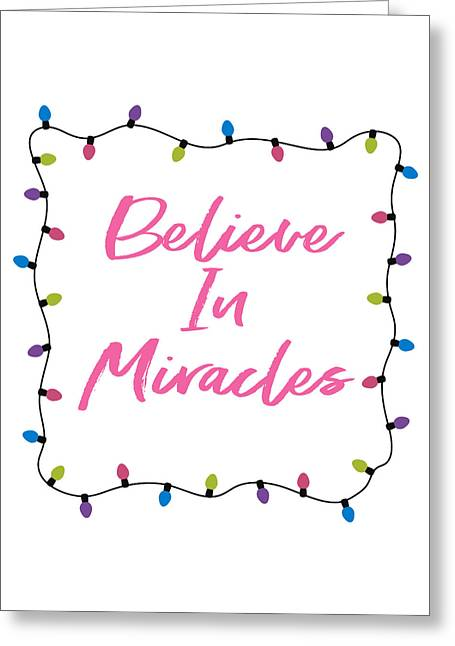 Greeting Card featuring the digital art Believe In Miracles Pink- Art By Linda Woods by Linda Woods