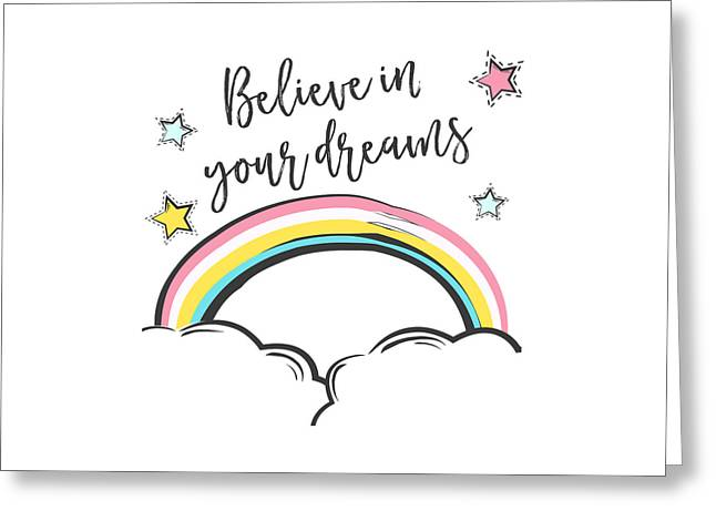 Believe In Your Dreams - Baby Room Nursery Art Poster Print Greeting Card
