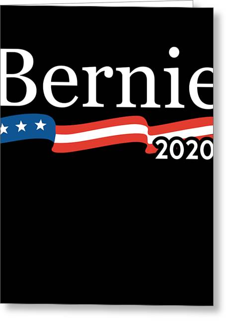 Bernie For President 2020 Greeting Card