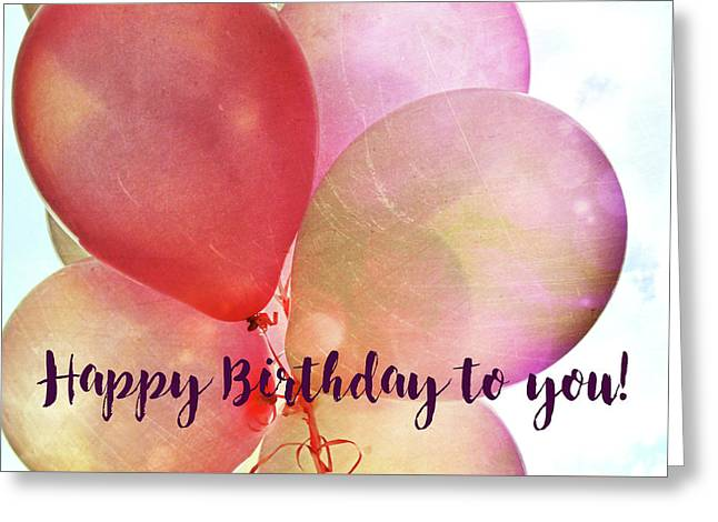Birthday Balloons Quote Greeting Card By JAMART Photography
