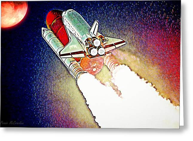 Greeting Card featuring the digital art Blast Off To Mars by Pennie McCracken