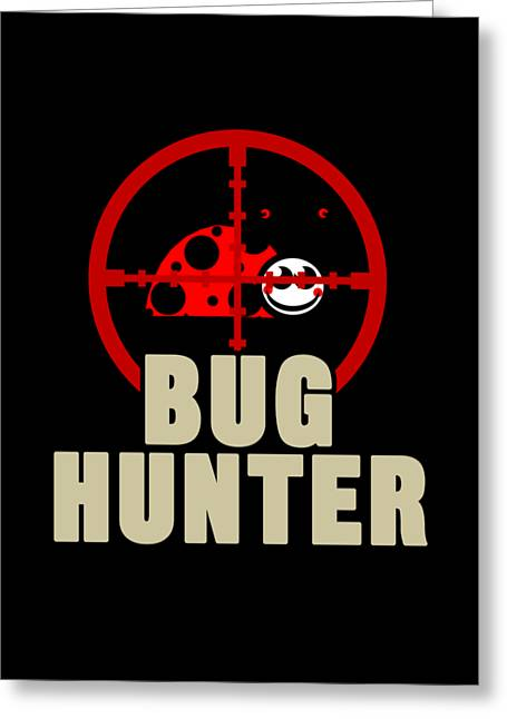 Insects Pets Hunting Entrap Gift Bug Hunter Greeting Card
