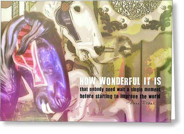 Carousel Gallop Quote Greeting Card by JAMART Photography