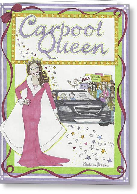 Carpool Queen Greeting Card