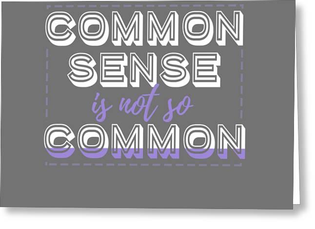 Common Sense Greeting Card