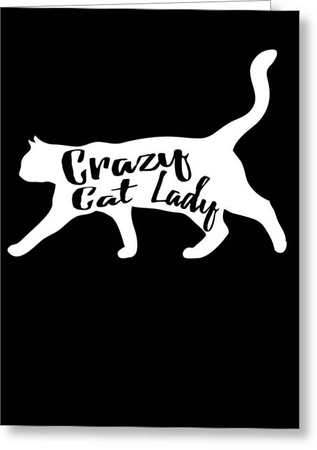 Greeting Card featuring the digital art Crazy Cat Lady by Flippin Sweet Gear