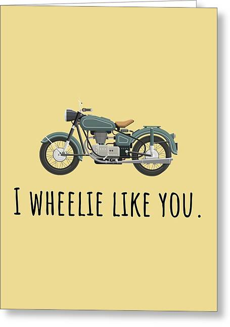 Cute Valentine Card - Motorcycle Love Card - I Wheelie Like You - Vintage Motorcycle Greeting Card