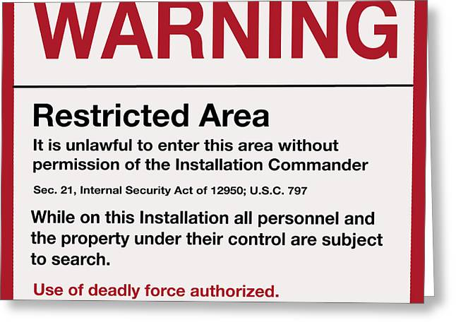 Deadly Force Warning Sign Greeting Card