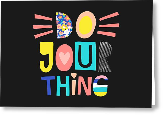 Do Your Thing - Baby Room Nursery Art Poster Print Greeting Card