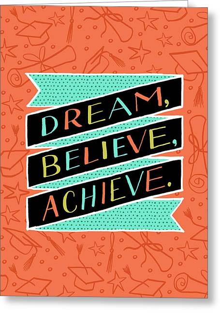 Dream Believe Achieve Grad Card Greeting Card