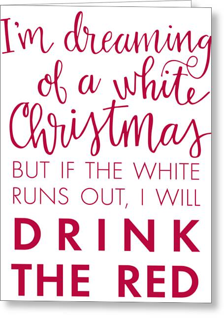 Drink The Red Greeting Card