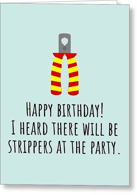 Electrician Birthday Card - Funny Electrician Card - Electrical Birthday - Strippers At The Party Greeting Card