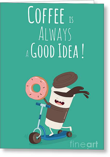 Funny Coffee With Donut On The Kick Greeting Card by Serbinka