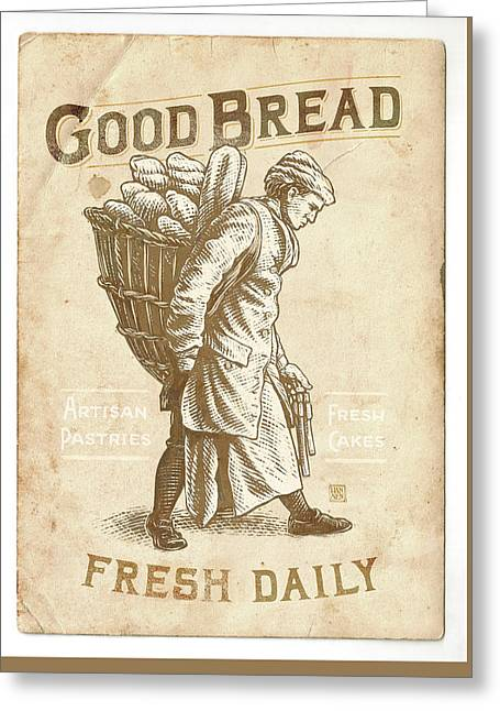 Good Bread Greeting Card