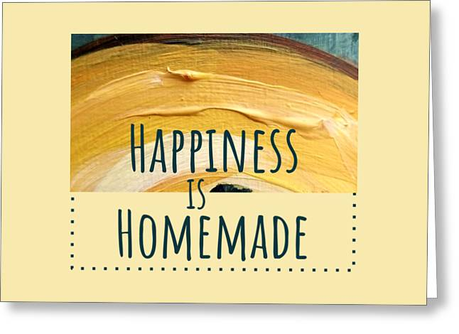 Greeting Card featuring the painting Happiness Is Homemade #2 by Maria Langgle