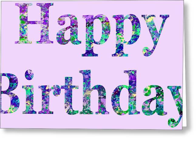 Happy Birthday 1002 Greeting Card