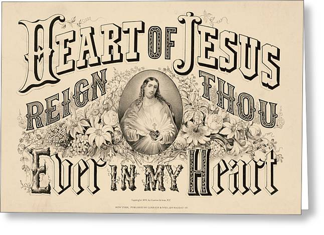 Heart Of Jesus Reign Thou Ever In My Heart, 1876 Greeting Card