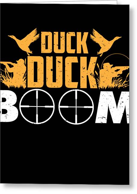 Hunting Duck Boom Duckling Hunters Huntress Forest Jungle Entrap Shooting Gift Greeting Card