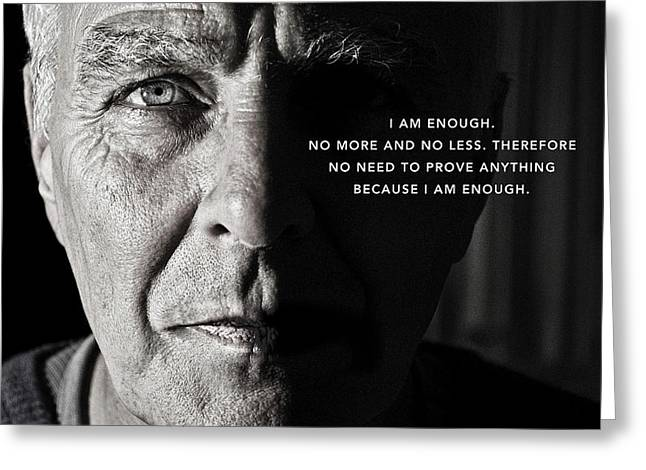 I Am Enough - Part 1 Greeting Card