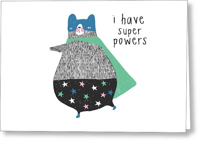 I Have Super Powers - Baby Room Nursery Art Poster Print Greeting Card