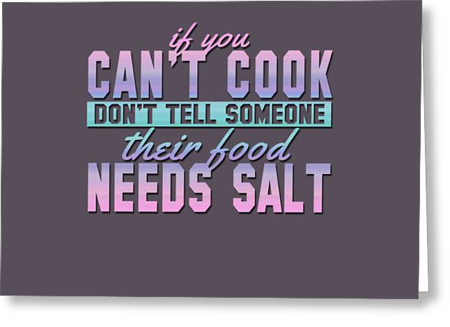 If You Can't Cook Greeting Card