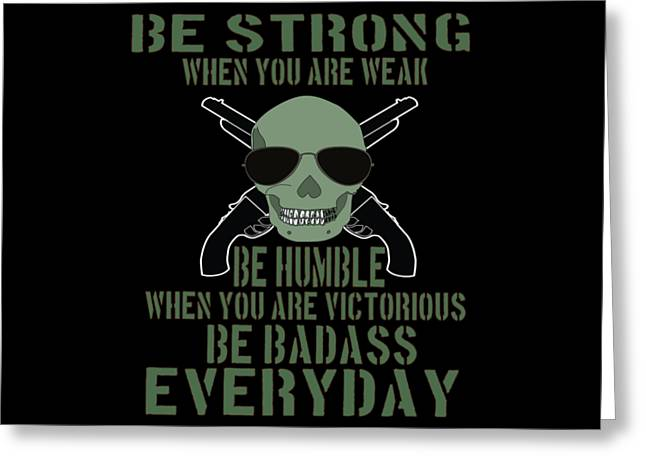 Inspirational Victorious Tee Design Be Badass Everyday Greeting Card