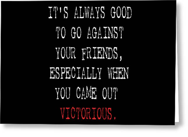 Inspirational Victorious Tee Design Came Out Victorious Greeting Card