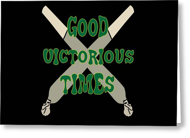 Inspirational Victorious Tee Design Good Victorious Times Greeting Card