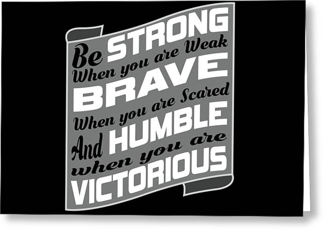 Inspirational Victorious Tee Design Humble Victorius Greeting Card