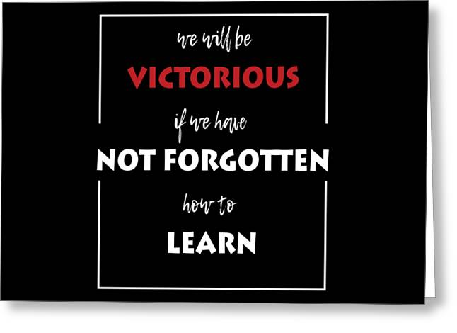 Inspirational Victorious Tee Design We Will Be Greeting Card