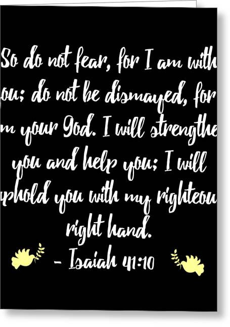 Isaiah 4110 Bible Greeting Card