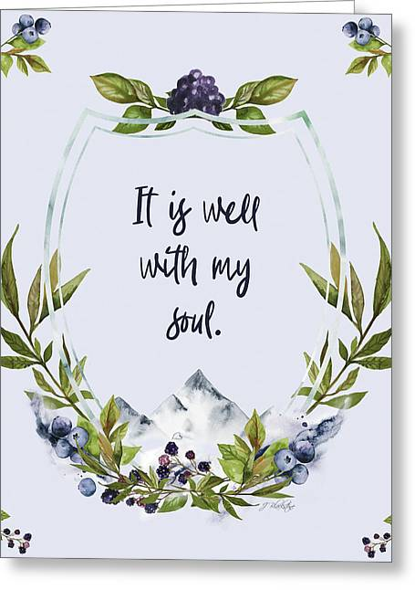 It Is Well With My Soul - Kindness Greeting Card