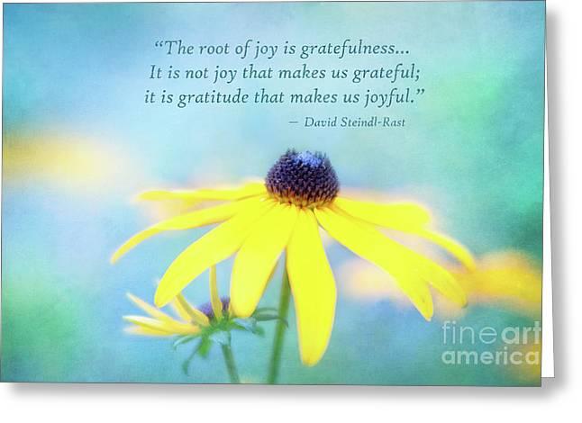 Joy And Gratefulness Greeting Card