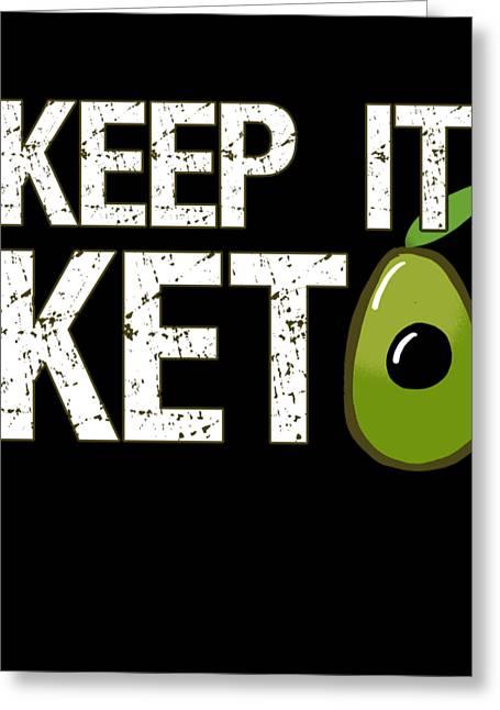 Keep It Keto Greeting Card