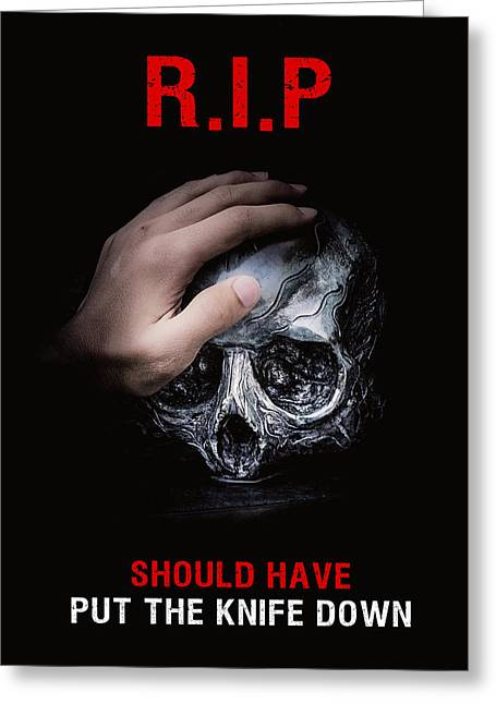 Greeting Card featuring the digital art Knife Crime Part 3 - Rest In Peace by ISAW Company