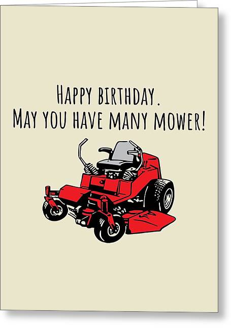 Landscaper Birthday Card - Lawn Mower Card - Yard Care - Lawn Mowing - May You Have Many Mower Greeting Card